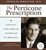 img - for The Perricone Prescription CD: A Physician's 28-Day Program for Total Body and Face Rejuvenation book / textbook / text book