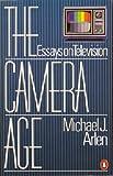The Camera Age, Michael J. Arlen, 014006107X