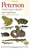 img - for Peterson Field Guide to Reptiles and Amphibians of Eastern and Central North America, Fourth Edition (Peterson Field Guides) book / textbook / text book