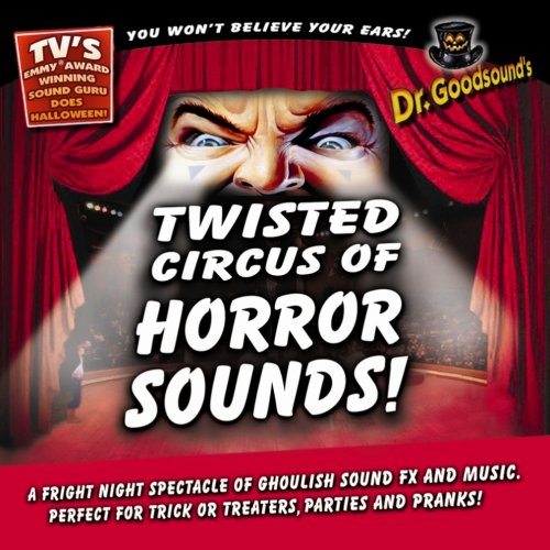 Twisted Circus of Horror (Creepy Carnival Music For Halloween)