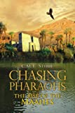 Chasing Pharaohs I, C. M. T. Stibbe, 1453509917