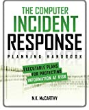 The Computer Incident Response Planning