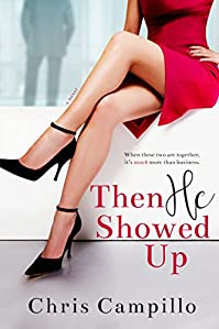 Then He Showed Up by Chris Campillo ebook deal
