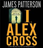 By James Patterson: I, Alex Cross [Audiobook]
