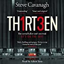 Thirteen Audiobook by Steve Cavanagh Narrated by Adam Sims