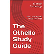 The Othello Study Guide: With a Complete Annotated Text