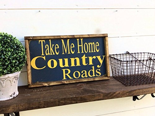 Take Me Home Country Roads Wood Sign WV Sign West Virginia Sign WVU