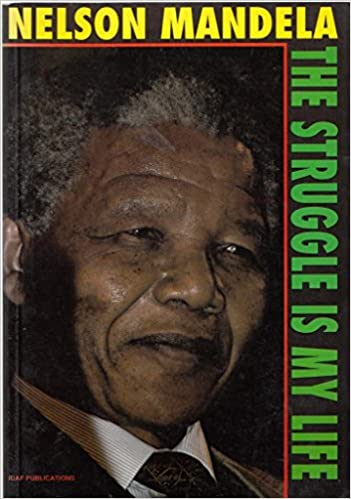 ae84621f4 Struggle is My Life: Amazon.es: Nelson Mandela: Libros en idiomas  extranjeros
