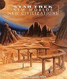 New Worlds, New Civilizations, Michael Jan Friedman, 0671881035