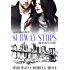 Subway Stops and the Places We Meet: A Paper Planes Standalone Romance