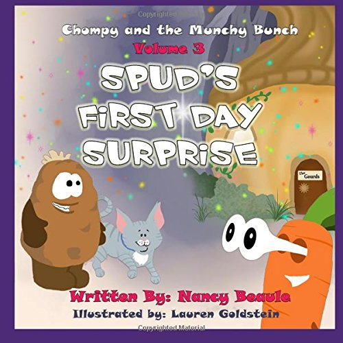 Spud's First Day Surprise (Chompy & the Munchy Bunch) (Volume 3) pdf epub