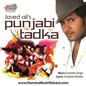 Amazon.com: Punjabi Tadka by Javed Ali: Javed Ali: MP3 Downloads