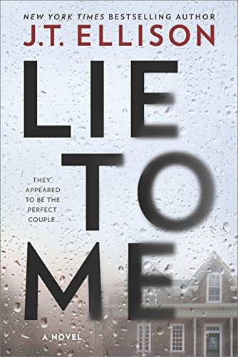 Lie to Me: A Psychological Suspense by [Ellison, J.T.]