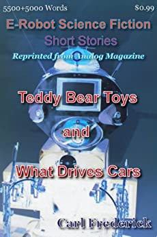 Teddy Bear Toys & What Drives Cars by [Frederick, Carl]