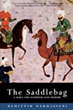 The Saddlebag: A Fable for Doubters and Seekers (Bluestreak)