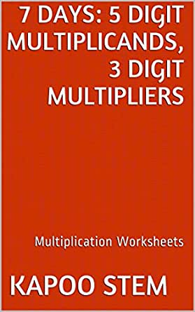 Amazon.com: 7 Multiplication Worksheets with 5-Digit Multiplicands ...