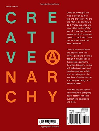 Creative anarchy how to break the rules of graphic design for creative anarchy how to break the rules of graphic design for creative success amazon denise bosler books voltagebd Image collections