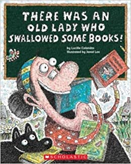 There Was an Old Lady Who Swallowed Some Books!: Colandro, Lucille, Lee,  Jared: 8601400507582: Amazon.com: Books