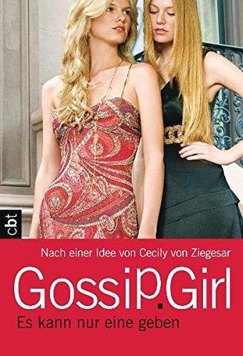 Gossip Girl - Es kann nur eine geben: Band 12 (Die Gossip Girl-Serie, Band 12)