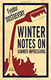 Winter Notes on Summer Impressions (Alma Classics Evergreens)