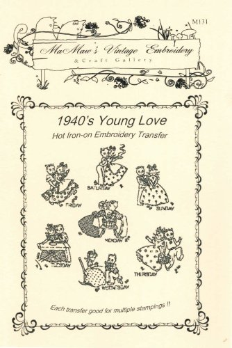 1940's Young Love Days-of-the-week Hot Iron Embroidery -