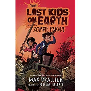 Download audiobook The Last Kids on Earth and the Zombie Parade: The Last Kids on Earth, Book 2