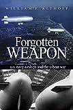 Forgotten Weapons, William Althoff, 1591140102
