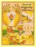 Secret of the Healing Treasures, Julia Witwer, 0898002168