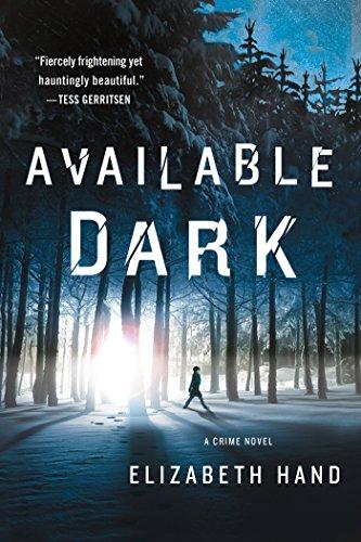 Available Dark Crime Elizabeth Hand ebook