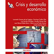 Crisis y desarrollo económico / Crisis and economic development (Spanish Edition)