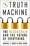 #4: The Truth Machine: The Blockchain and the Future of Everything