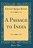 A Passage to India (Classic Reprint)