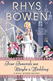 Four Funerals and Maybe a Wedding (A Royal Spyness Mystery) by  Rhys Bowen in stock, buy online here