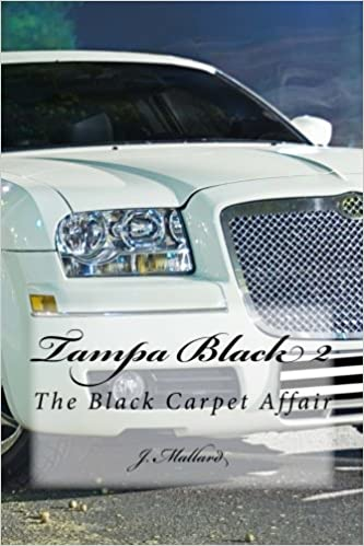 Tampa Black II: The Black Carpet Affair (Volume 2): J ...