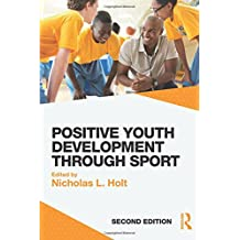 Positive Youth Development through Sport: second edition