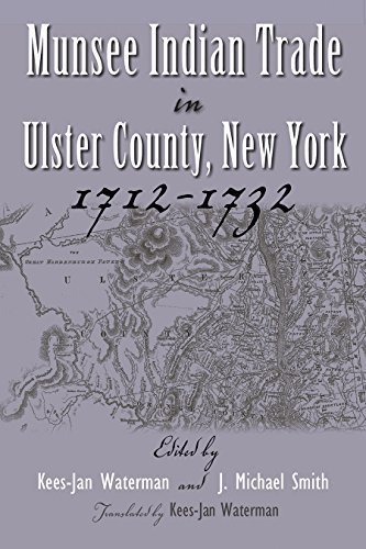 Munsee Indian Trade in Ulster County New York 1712-1732 (Iroquois & Their Neighbors (Hardcover)) by Kees-Jan Waterman - New Syracuse Shopping In York