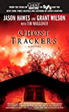 Ghost Trackers, Jason Hawes and Grant Wilson, 1451651171