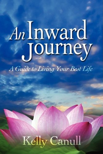 Download An Inward Journey: A Guide to Living Your Best Life pdf epub