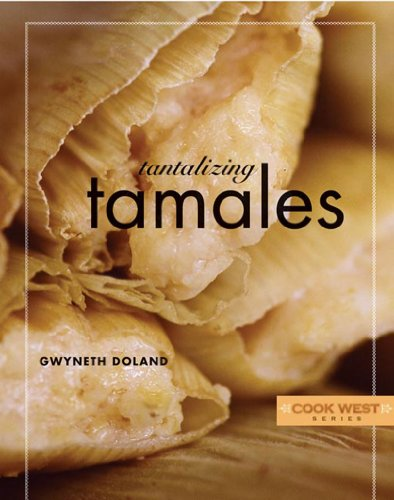 (Tantalizing Tamales (Cook West))