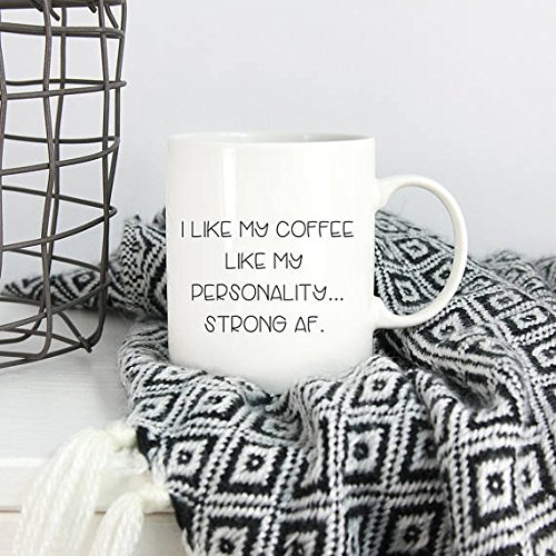 I like my coffee mug/ Strong AF coffee cup/ gift for her/ gifts for women/ sarcastic coffee cups/ glass mug/ feminist coffee mug/ feminism mug/ funny mug/ 11oz - Los Glasses Angeles Cheap