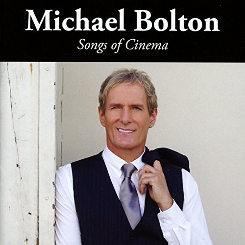 Michael Bolton - Songs Of Cinema - Zortam Music