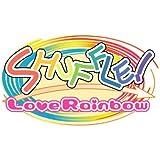 SHUFFLE! Love Rainbow