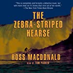 The Zebra-Striped Hearse: A Lew Archer Novel | Ross Macdonald