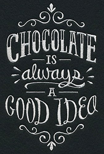 (Embroidered Kitchen Towel Chocolate Is Good Idea Chalkboard Style Design)