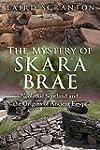 The Mystery of Skara Brae: Neolithic...