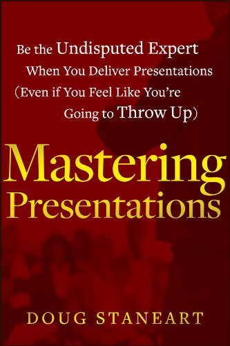 ons: Be the Undisputed Expert when You Deliver Presentations (Even If You Feel Like You're Going to Throw Up) ()
