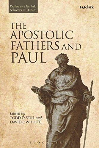 The Apostolic Fathers and Paul (Pauline and Patristic Scholars in Debate)