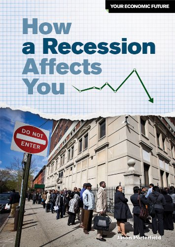 How a Recession Affects You (Your Economic Future) ebook