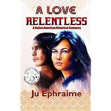 A Love Relentless