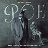 Poe: More Tales of Mystery & Imagination